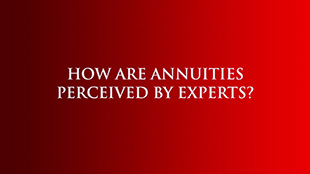 How are Annuities Perceived by Experts?